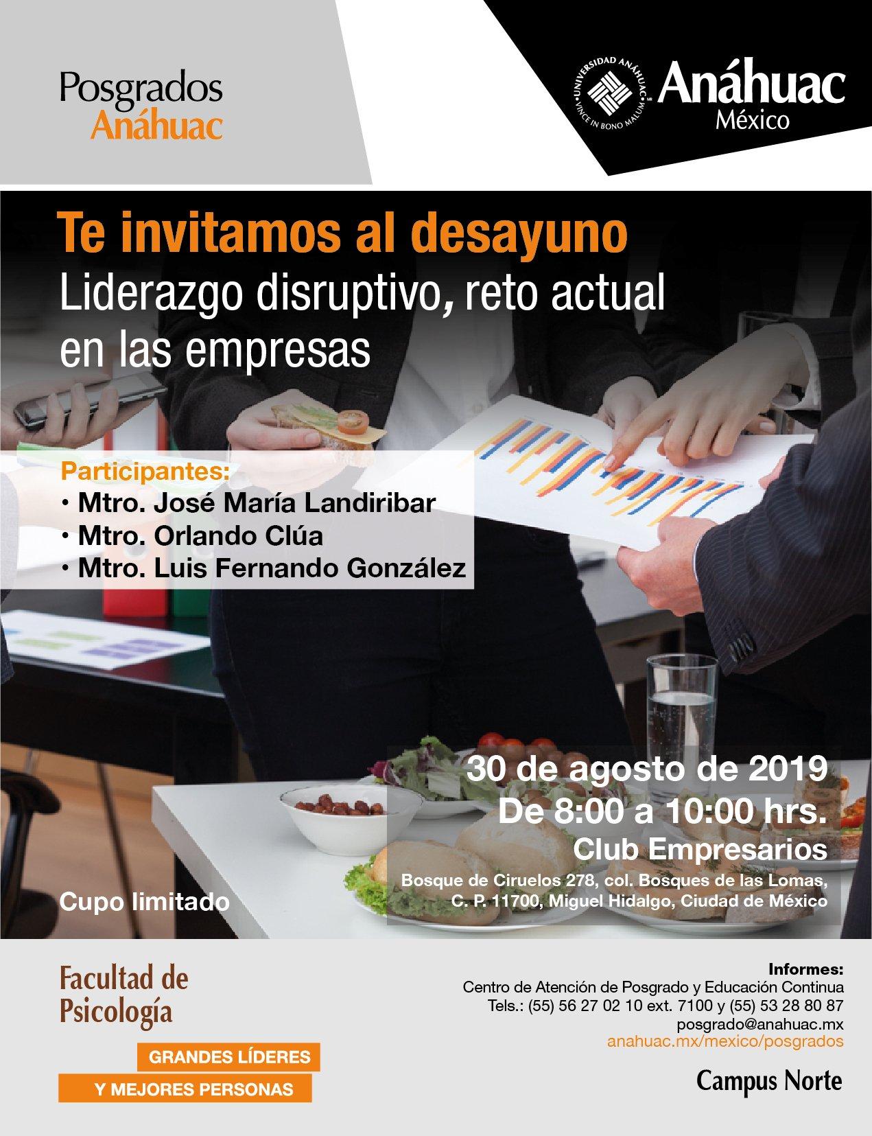 Desayuno Liderazgo Disruptivo, Reto Actual en las Empresas 30.08.19